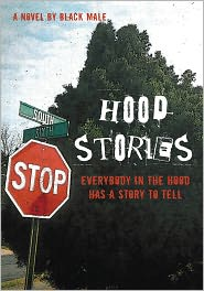 Hood Stories: Everybody in the hood has a story to tell - Black Male