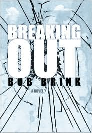 Breaking Out - Bob Brink