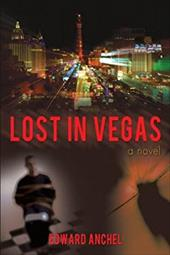 Lost in Vegas - Anchel, Edward
