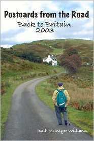 Back to Britain 2003: Postcards from the Road - Ruth McIntyre Williams