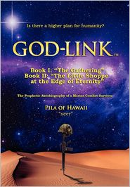 God-Link Book I - Wm. Pila Chiles, Pila of Hawaii