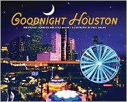 Goodnight Houston - Jennifer Solak, Kyle Solak, Paul Dolan (Illustrator)