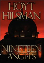 19 Angels - Hoyt R. Hilsman