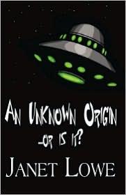 An Unknown Origin, or Is It? - Janet Lowe