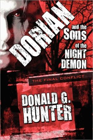 Dorian And The Sons Of The Night Demon - Donald G. Hunter
