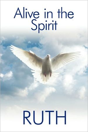 Alive in the Spirit - Ruth