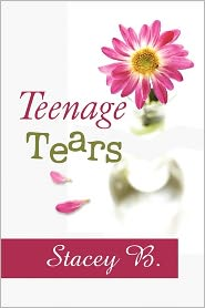 Teenage Tears - Stacey B.