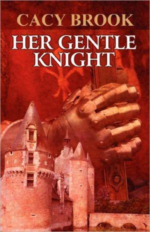 Her Gentle Knight