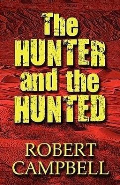 The Hunter and the Hunted - Campbell, Robert