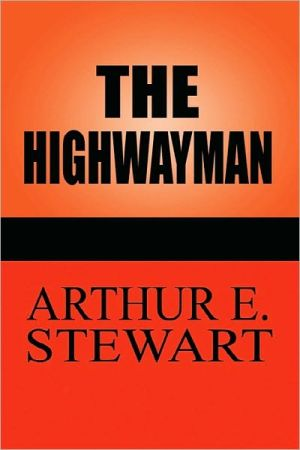 The Highwayman - Arthur E. Stewart