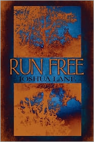 Run Free - Joshua Lane