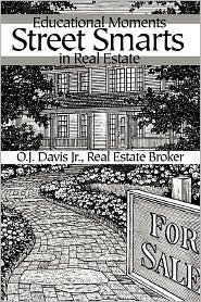Street Smarts: Educational Moments in Real Estate