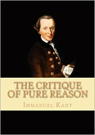 The Critique Of Pure Reason - Immanual Kant