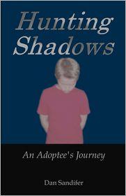 Hunting Shadows - Dan Sandifer