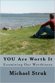 You Are Worth It - Michael Struk