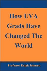 How Uva Grads Have Changed The World - Prof Ralph Johnson