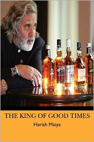 The King of Good Times - Harish Maiya