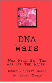 D.N.A. Wars - Zahid Zaman