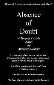 Absence of Doubt: A Thomas Carlyle Mystery - Anthony Element