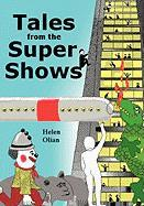 Tales from the Supershows