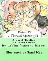 Perfektni V Prirode Matky Oci - Lavina Vanorny-Barcus, Sami Mac (Illustrator)