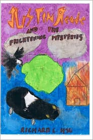 Justin Reade and the Frightening Mysteries - Richard C. Hsu
