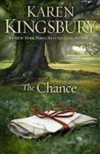 The Chance - Karen Kingsbury