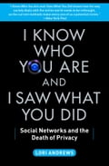 I Know Who You Are and I Saw What You Did - Lori Andrews