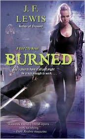 Burned: A Void City Novel - J. F. Lewis