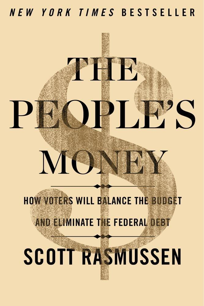 The People´s Money als eBook von Scott Rasmussen - Simon + Schuster Inc.