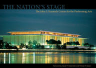 The Nation's Stage: The John F. Kennedy Center for the Performing Arts - Michael Dolan