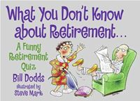 What You Don't Know About Retirement - Bill DoddsBill Dodds