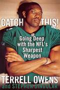 Singular, Stephen;Owens, Terrell: Catch This!