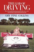 Collins, Amy Fine: The God of Driving