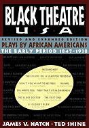 Black Theatre USA Revised and Expanded Edition, Vo: Plays by African Americans from 1847 to Today
