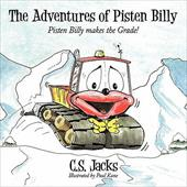 The Adventures of Pisten Billy: Pisten Billy Makes the Grade! - Jacks, C. S.