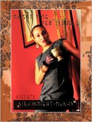 Knight Time Tea Travels - Kira Knight-McKay