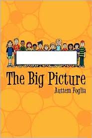 The Big Picture - Auttem Foglia