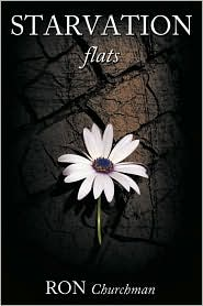 Starvation Flats - Ron Churchman
