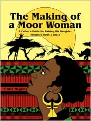 The Making Of A Moor Woman - Chris Mcgee