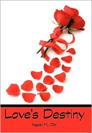 Love's Destiny - Ngozi M. Obi