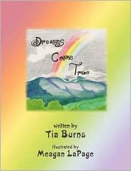 Dreams Come True - Tia Burns