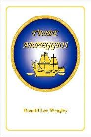 Tribe Arpeggios - Ronald Lee Weagley