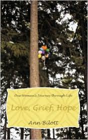 Love, Grief, Hope - Ann Bilott