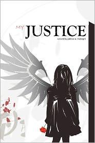 My Justice - Patricia A. Mcknight
