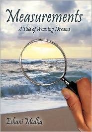 Measurements: A Tale of Weaving Dreams