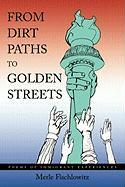 From Dirt Paths to Golden Streets: Poems of Immigrant Experiences