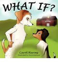 What If? - Carol Harms