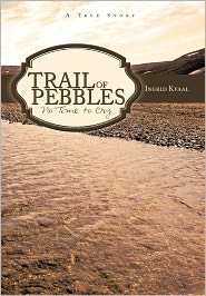 Trail Of Pebbles - Ingrid Kvaal