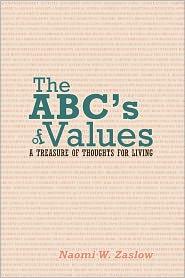 The Abc's Of Values - Naomi W. Zaslow